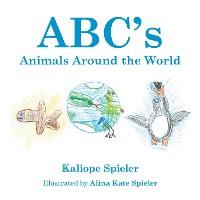 Cover Abc'S Animals Around the World