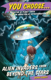 Cover You Choose 6: Alien Invaders from Beyond the Stars