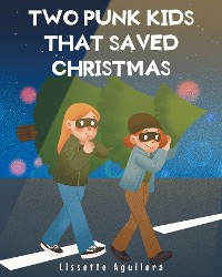 Cover Two punk kids that saved Christmas