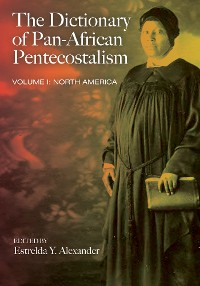 Cover The Dictionary of Pan-African Pentecostalism, Volume One