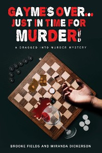 Cover GAYME'S OVER... JUST IN TIME FOR MURDER!