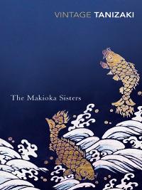 Cover The Makioka Sisters