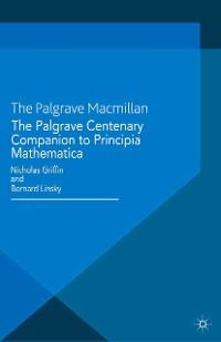 Cover The Palgrave Centenary Companion to Principia Mathematica