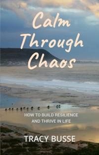 Cover Calm Through Chaos