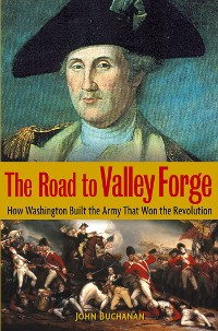 Cover The Road to Valley Forge