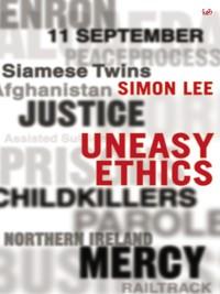 Cover Uneasy Ethics