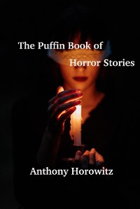 Cover The Puffin Book of Horror Stories