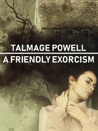 Cover A Friendly Exorcism