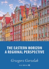 Cover The eastern horizon – A regional perspective