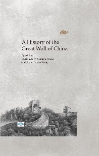 Cover History Of The Great Wall Of China, A