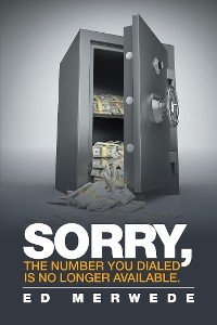 """Cover """"Sorry, the Number You Dialed Is No Longer Available."""""""