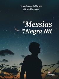 Cover El Messias en la Negra Nit