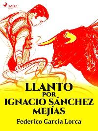 Cover Llanto por Ignacio Sánchez Mejías
