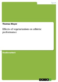 Cover Effects of vegetarianism on athletic performance