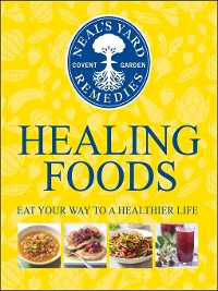 Cover Neal's Yard Remedies Healing Foods