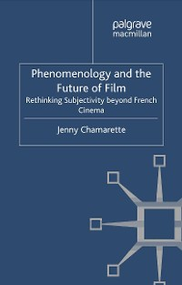 Cover Phenomenology and the Future of Film