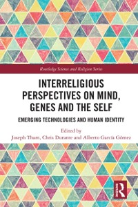 Cover Interreligious Perspectives on Mind, Genes and the Self