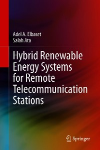Cover Hybrid Renewable Energy Systems for Remote Telecommunication Stations