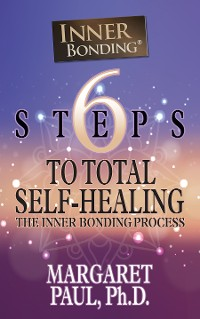 Cover 6 Steps to Total Self-Healing