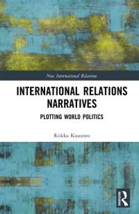 Cover International Relations Narratives