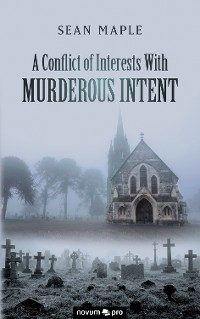 Cover A Conflict of Interests With Murderous Intent