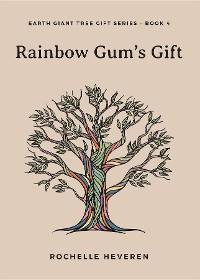 Cover Rainbow Gum's Gift