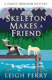 Cover The Skeleton Makes a Friend