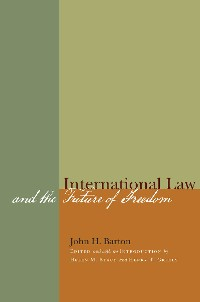 Cover International Law and the Future of Freedom