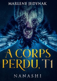 Cover A corps perdu