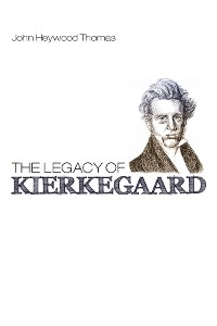 Cover The Legacy of Kierkegaard