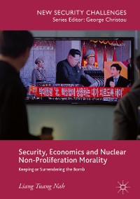 Cover Security, Economics and Nuclear Non-Proliferation Morality