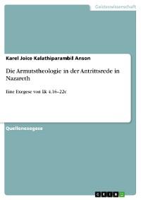 Cover Die Armutstheologie in der Antrittsrede in Nazareth