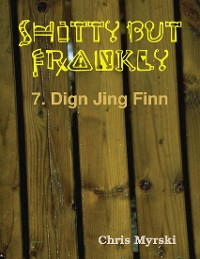Cover Shitty But Frankly — 7. Dign Jing Finn