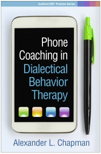 Cover Phone Coaching in Dialectical Behavior Therapy