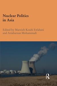 Cover Nuclear Politics in Asia