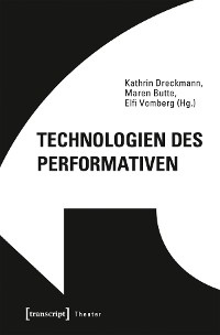 Cover Technologien des Performativen