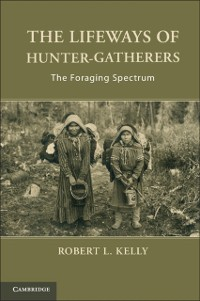 Cover Lifeways of Hunter-Gatherers