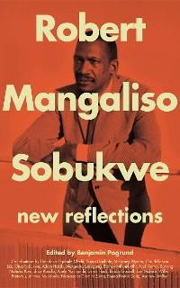 Cover Robert Mangaliso Sobukwe