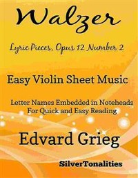 Cover Walzer Lyric Pieces Opus 12 Number 2 Easy Violin Sheet Music