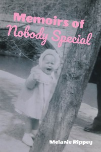 Cover Memoirs of Nobody Special