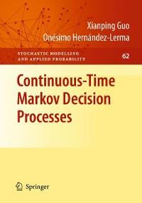 Cover Continuous-Time Markov Decision Processes