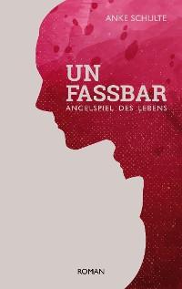Cover Unfassbar