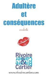 Cover Adultère et conséquences