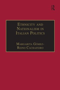 Cover Ethnicity and Nationalism in Italian Politics