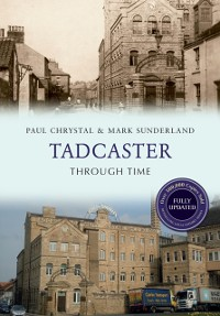 Cover Tadcaster Through Time Revised Edition
