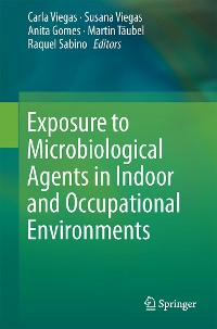 Cover Exposure to Microbiological Agents in Indoor and Occupational Environments