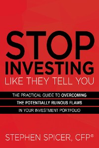 Cover Stop Investing Like They Tell You
