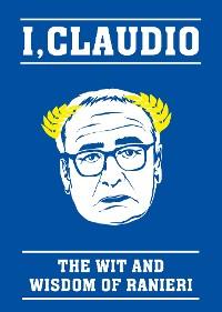 Cover The Claudio Ranieri Quote Book