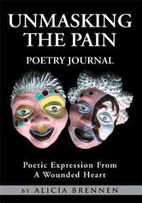 Cover Unmasking the Pain Poetry Journal