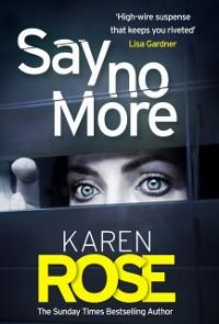 Cover Say No More (The Sacramento Series Book 2)